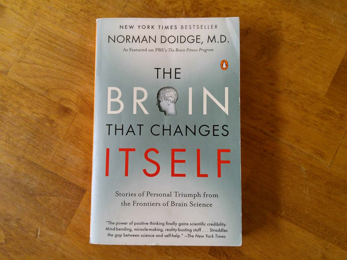 The Brain That Changes Itself | Stories of Personal Triumph from the Frontiers of Brain Science