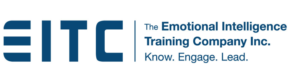 EITC: The Emotional Intelligence Training Company, Inc. Know. Engage. Lead.